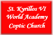 St. Kyrillos VI World Academy, Coptic Church